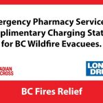 Emergency Pharmacy Services and Complimentary Charging Stations for BC Wildfire Evacuees