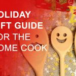 2017 Holiday Gift Guide for the Home Cook