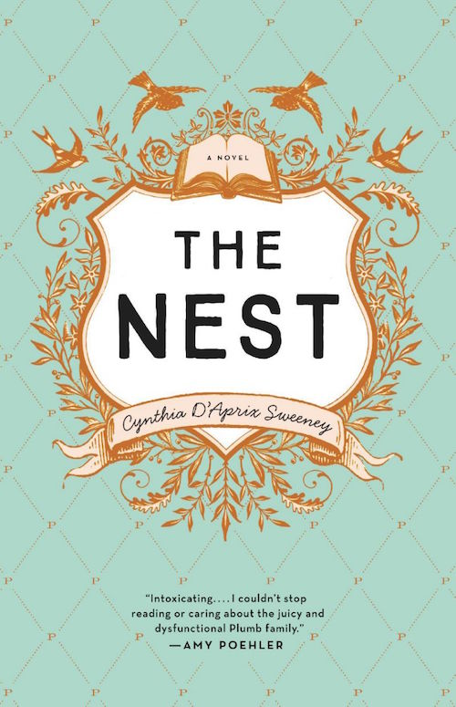 The Nest Cynthia D'Aprix Sweeney