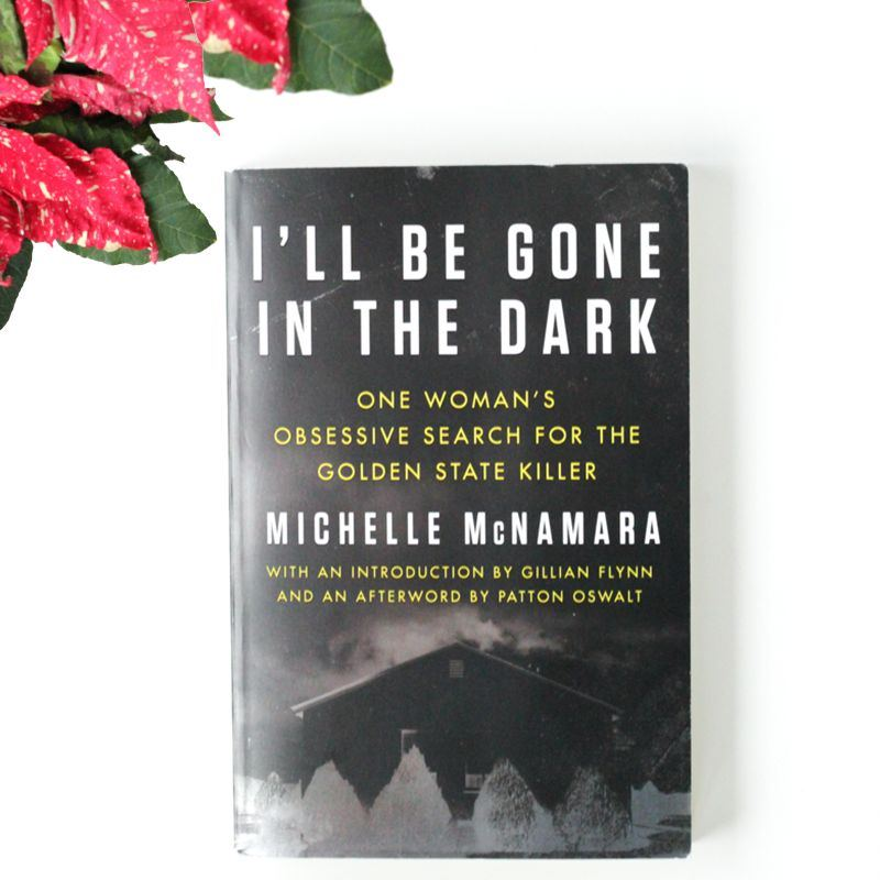 December Book of the Month: I'll Be Gone in the Dark